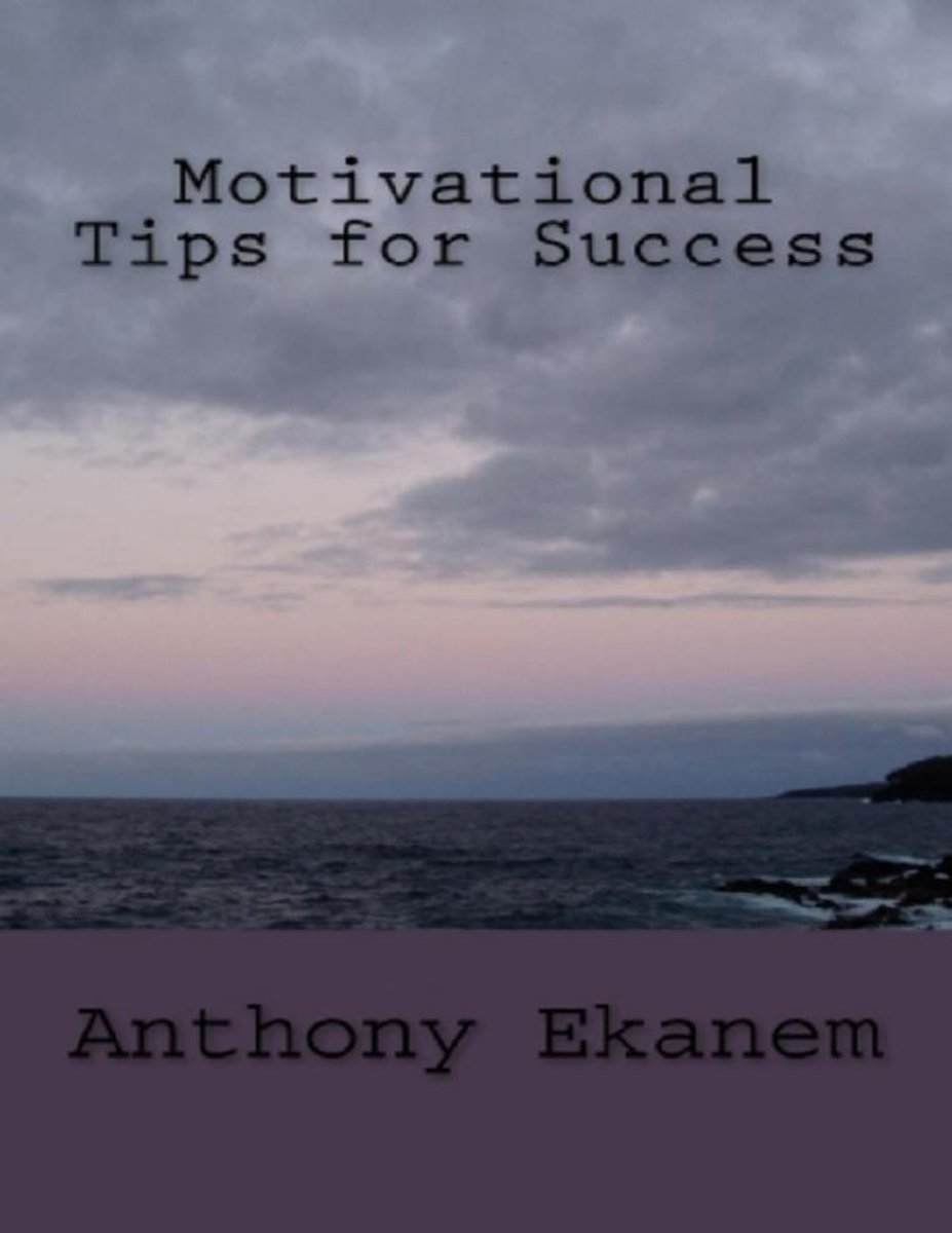 Motivational Tips for Success