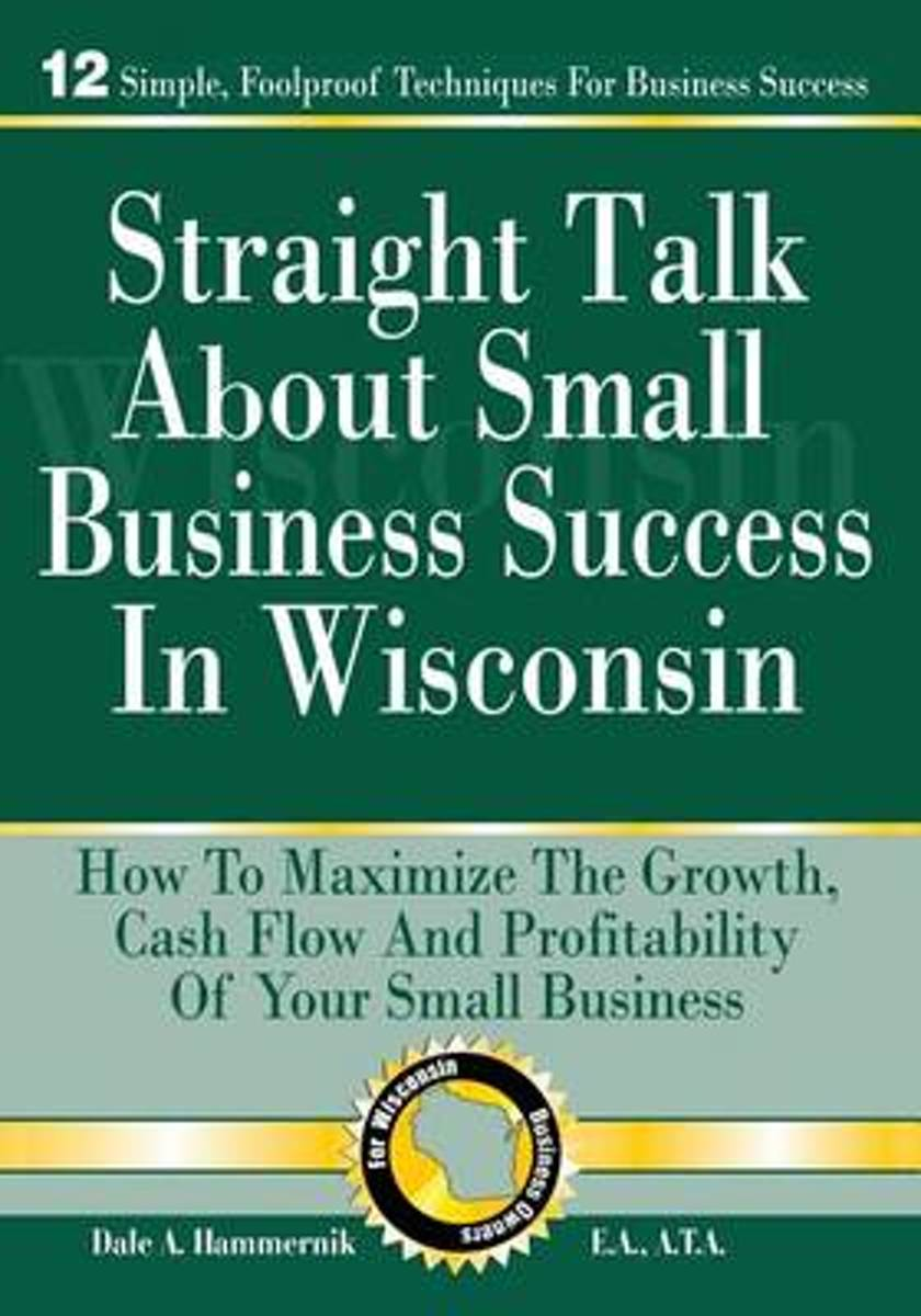 Straight Talk about Small Business Success in Wisconsin