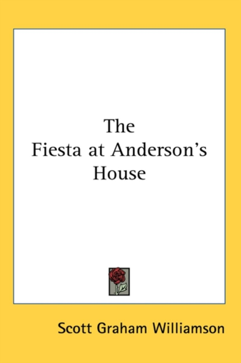 The Fiesta At Anderson's House