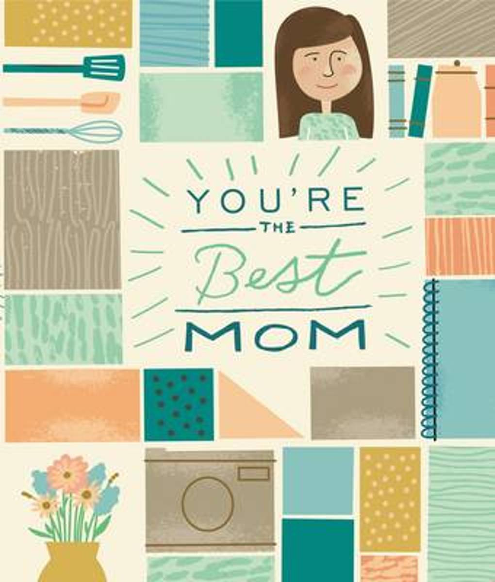 You're the Best Mom