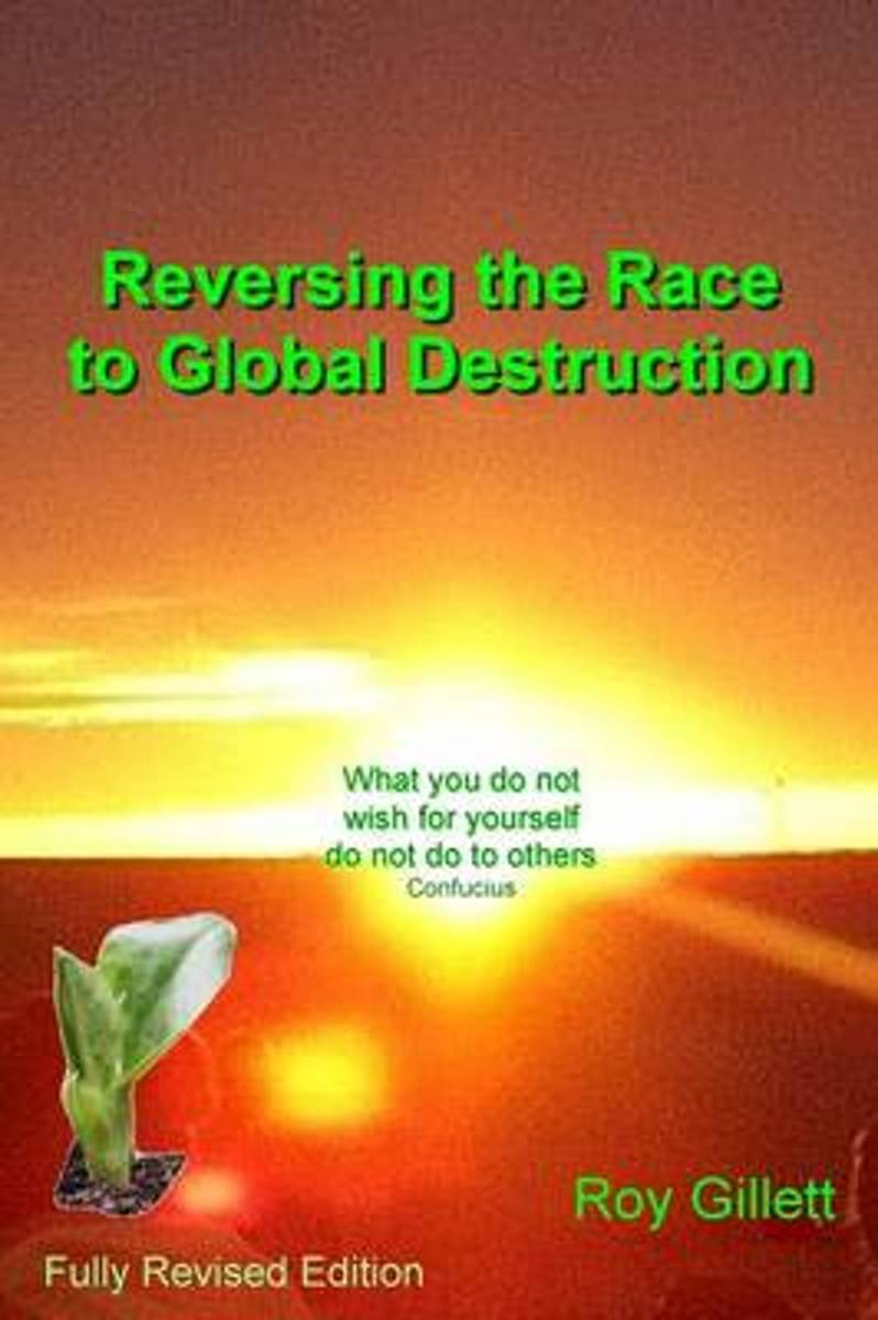 Reversing the Race to Global Destruction