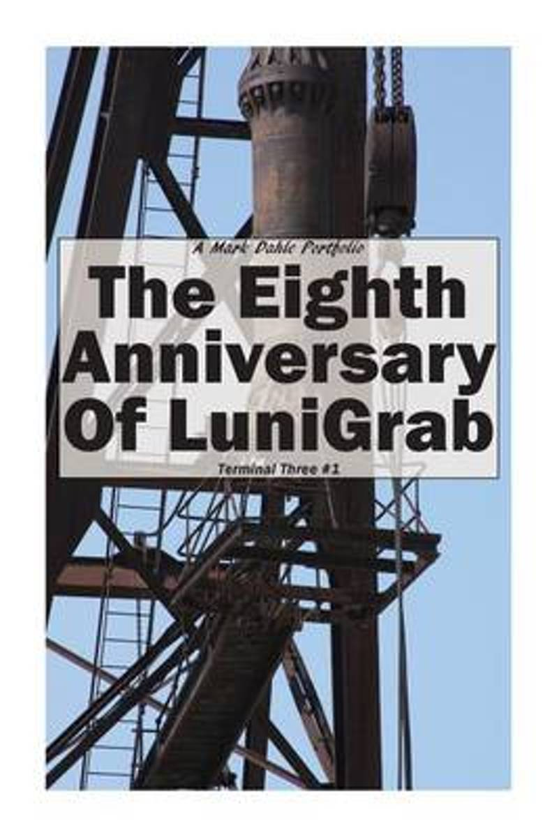 The Eighth Anniversary of Lunigrab