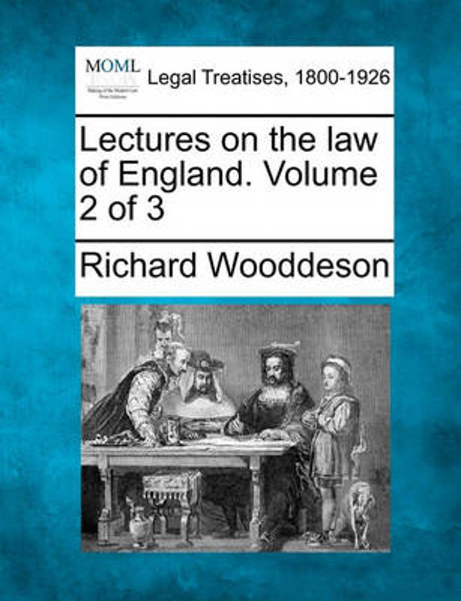 Lectures on the Law of England. Volume 2 of 3