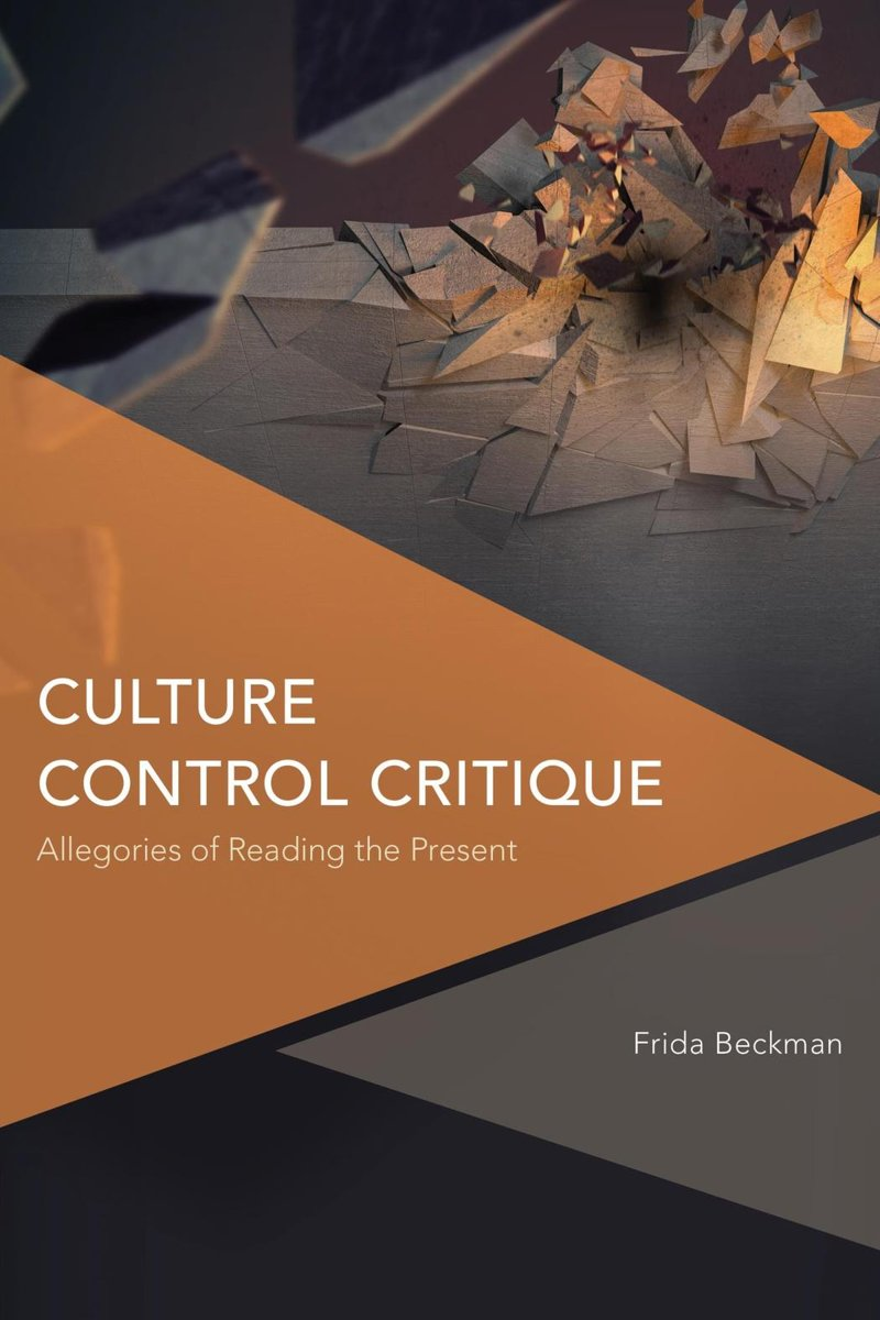 Culture Control Critique: Allegories of Reading the Present