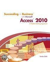 Succeeding In Business With Microsoft Access 2010