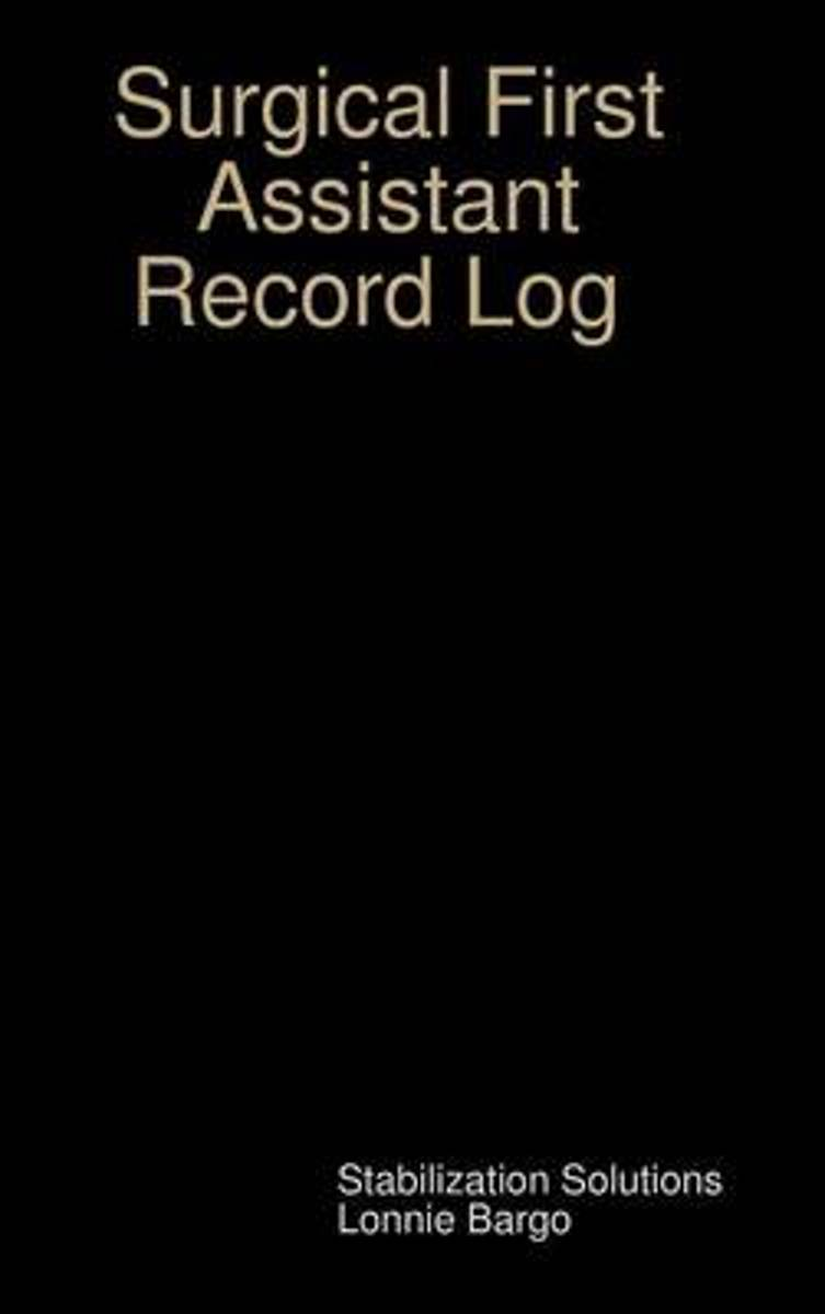 Surgical Assistant Record Log
