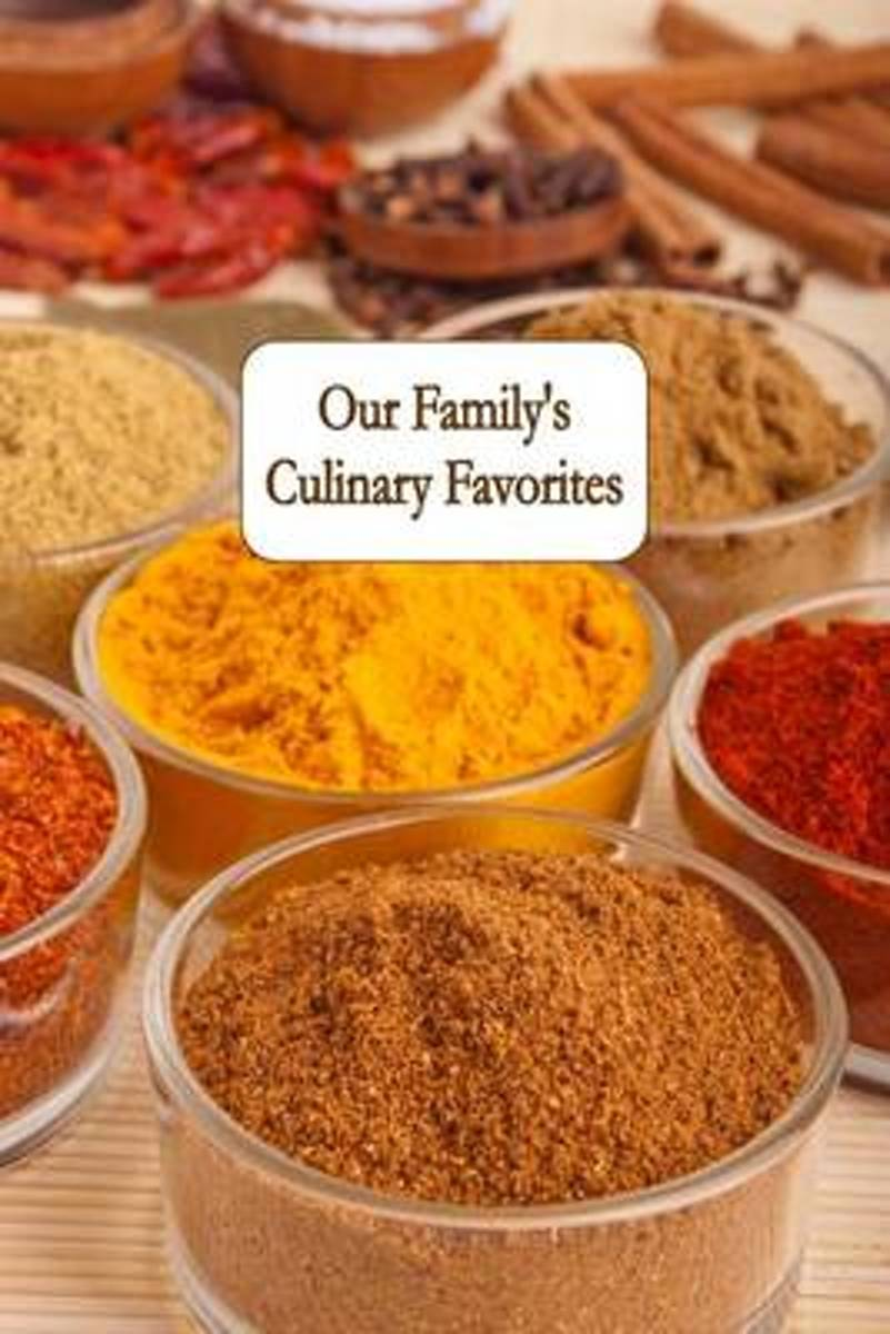 Our Family's Culinary Favorites