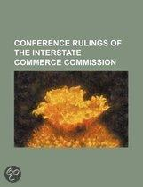 Conference Rulings of the Interstate Com