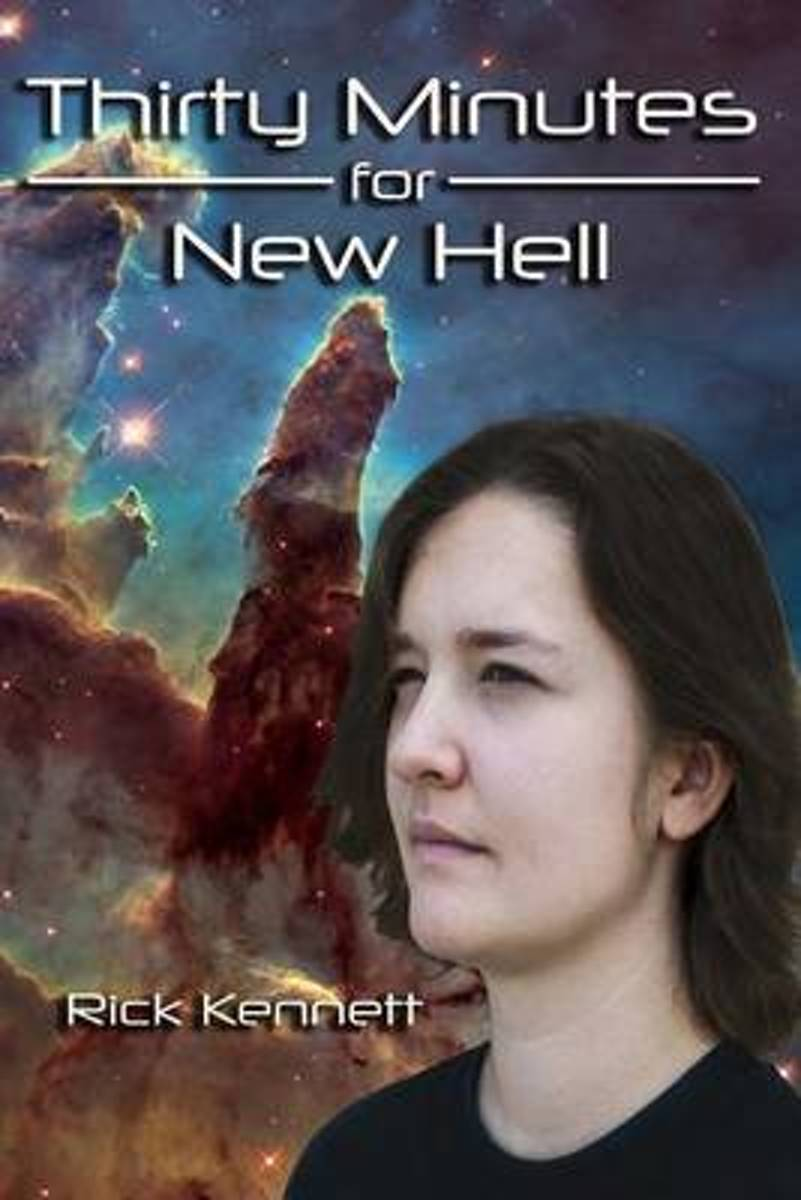 Thirty Minutes for New Hell
