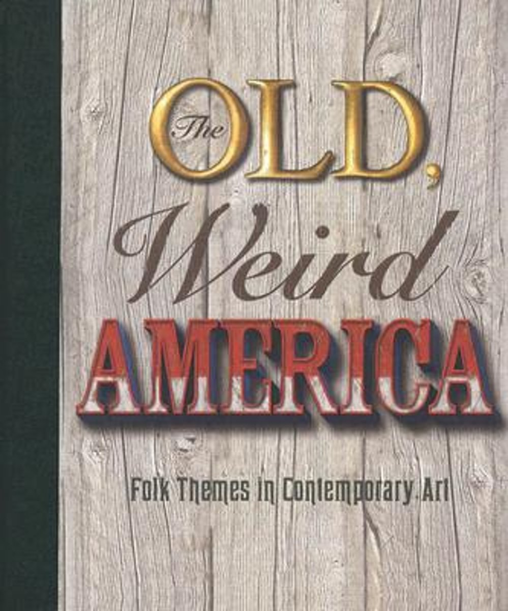 The Old, Weird America