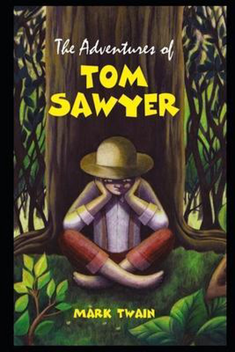 The Adventures of Tom Sawyer By Mark Twain The New Annotated Fiction