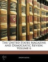 United States Magazine and Democratic Review, Volume 6