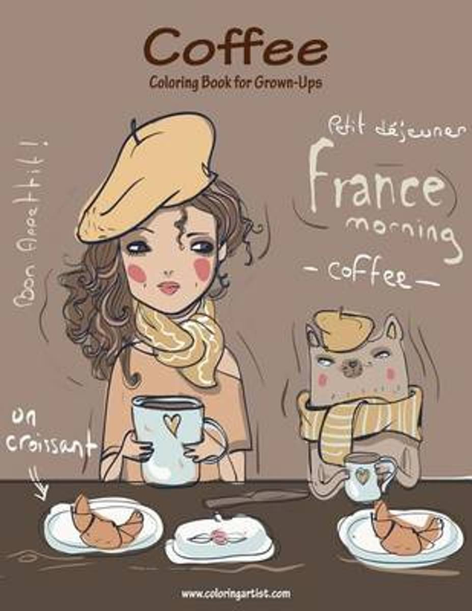 Coffee Coloring Book for Grown-Ups 1