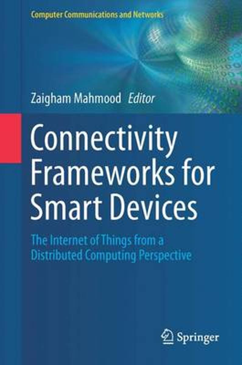 Connectivity Frameworks for Smart Devices