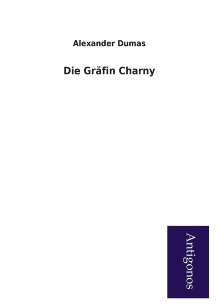 Die Grafin Charny
