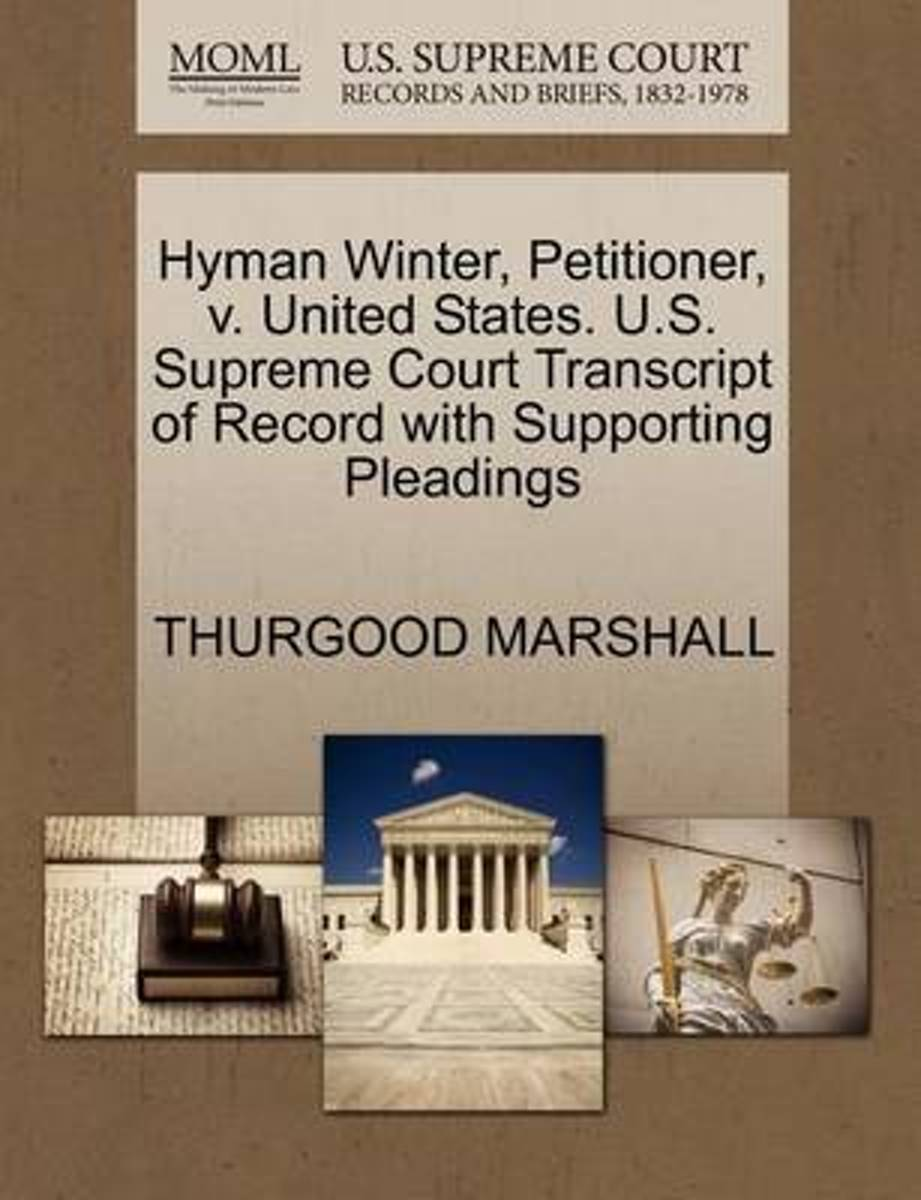 Hyman Winter, Petitioner, V. United States. U.S. Supreme Court Transcript of Record with Supporting Pleadings