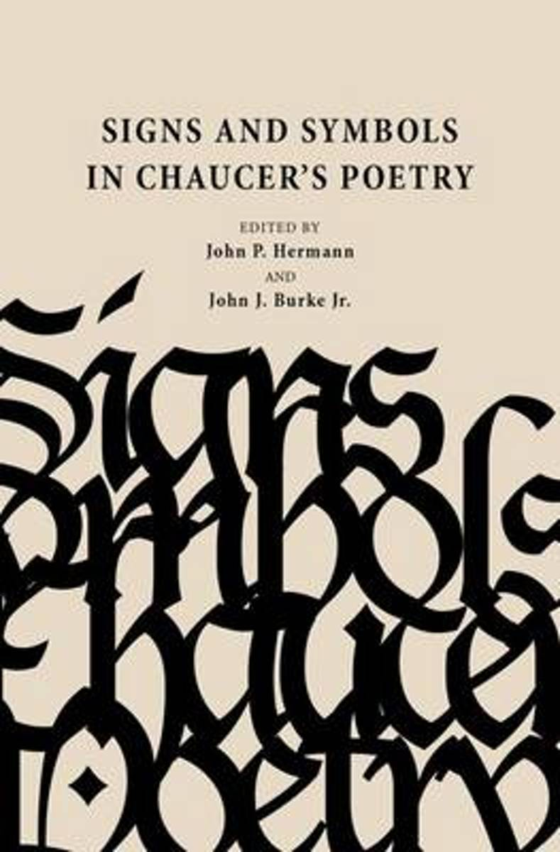 Signs and Symbols in Chaucer's Poetry