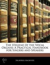 The Hygiene Of The Vocal Organs