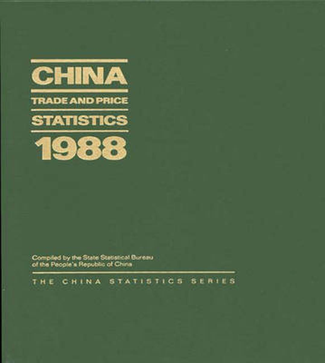 China Trade and Price Statistics 1988
