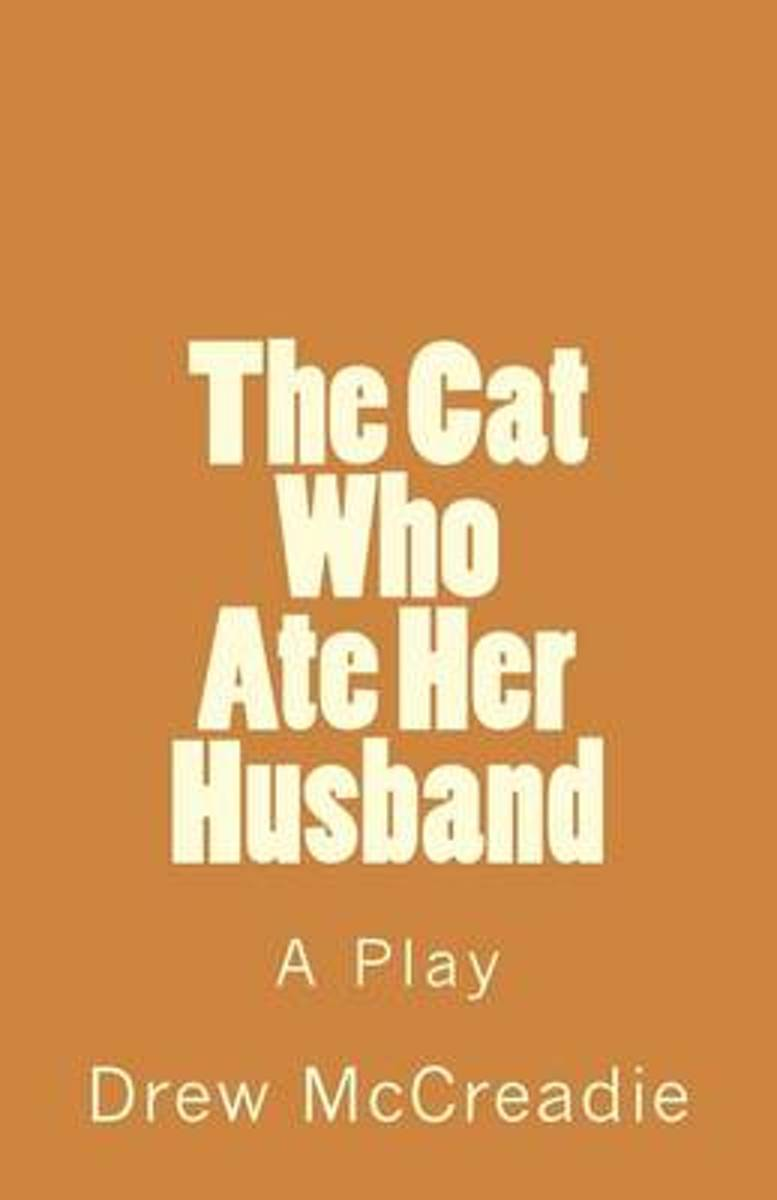 The Cat Who Ate Her Husband