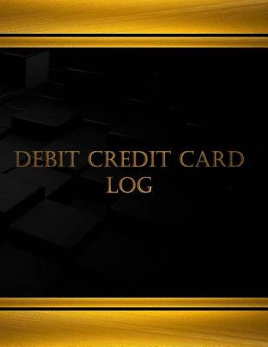 Debit Credit Card Log (Journal, Log Book - 125 Pgs, 8.5 X 11 Inches)