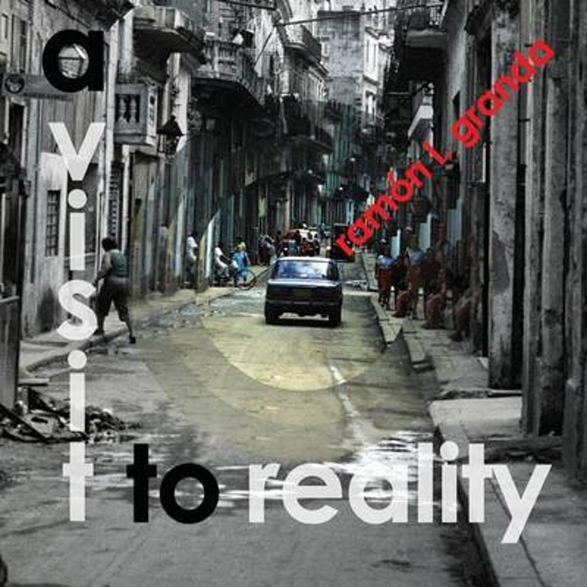A Visit to Reality