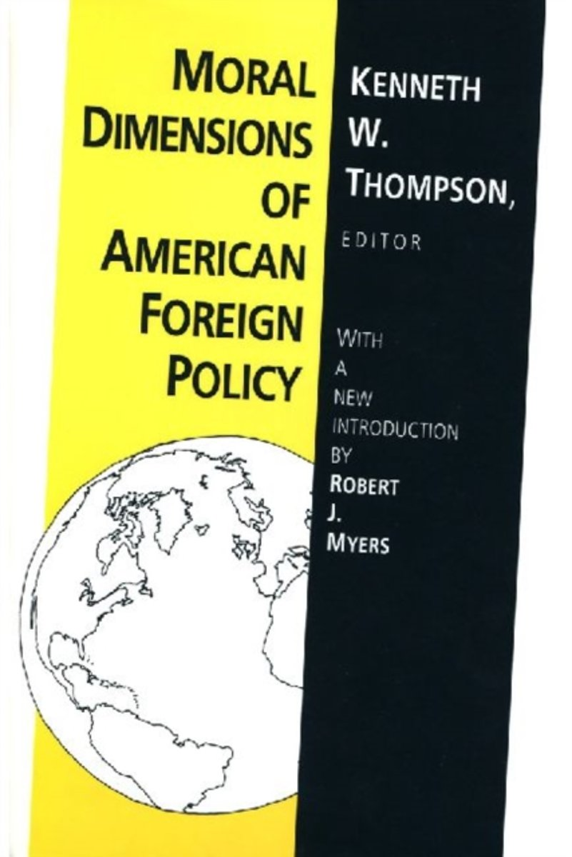 Moral Dimensions of American Foreign Policy