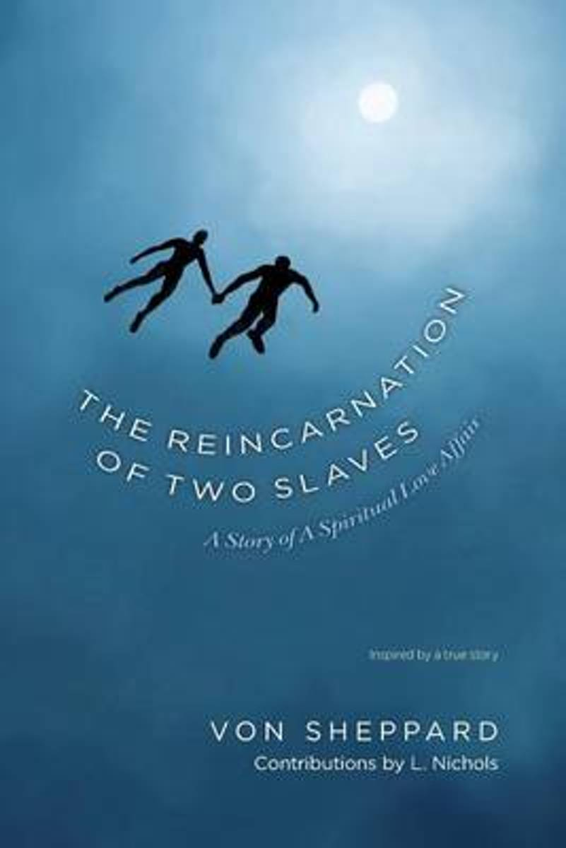 The Reincarnation of Two Slaves