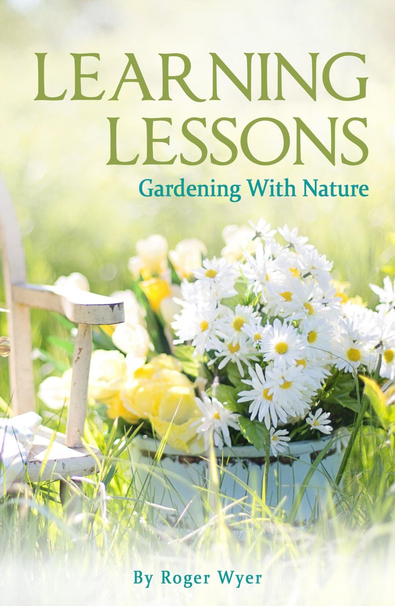 Learning Lessons: Gardening With Nature