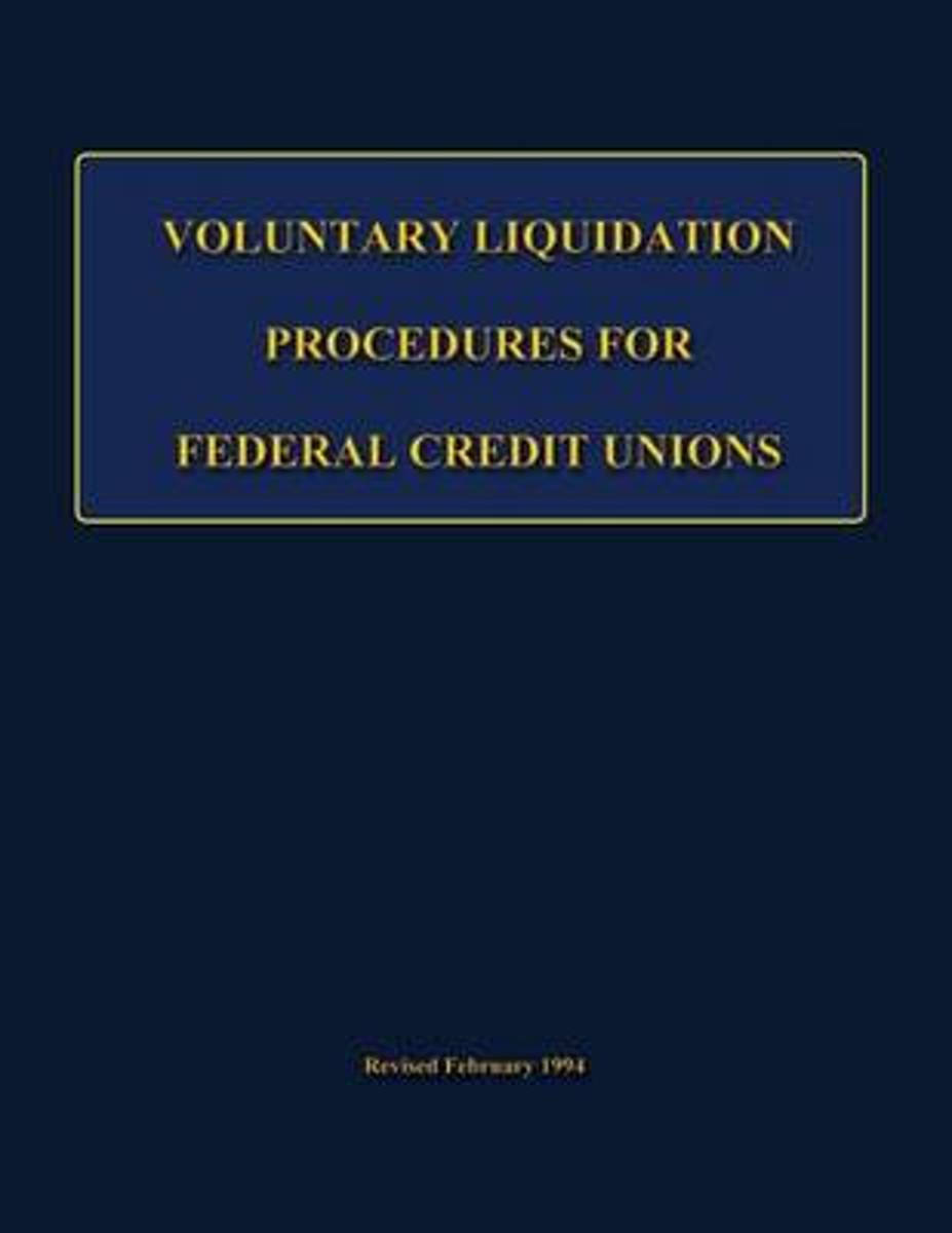 Voluntary Liquidation Procedures for Federal Credit Unions