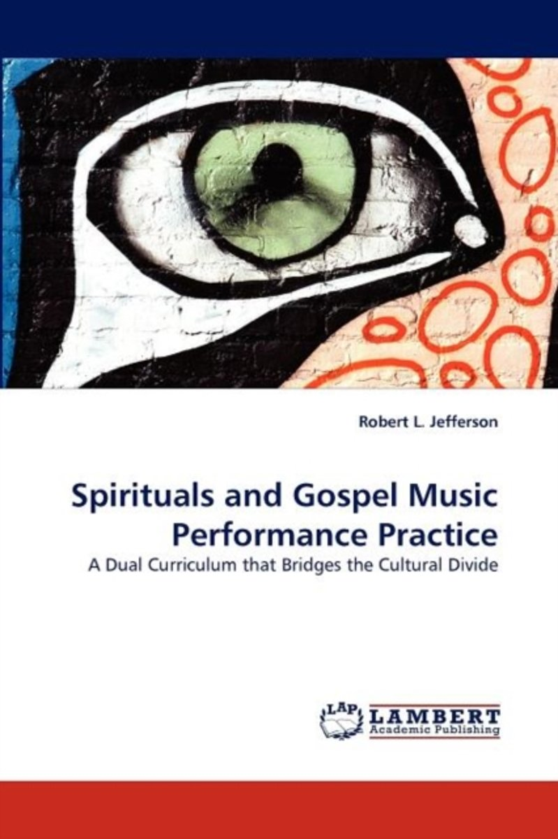 Spirituals and Gospel Music Performance Practice