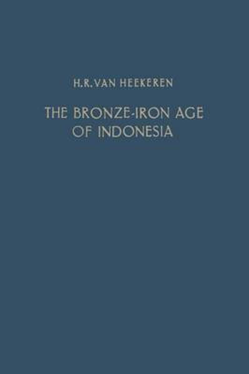 The Bronze-Iron Age of Indonesia