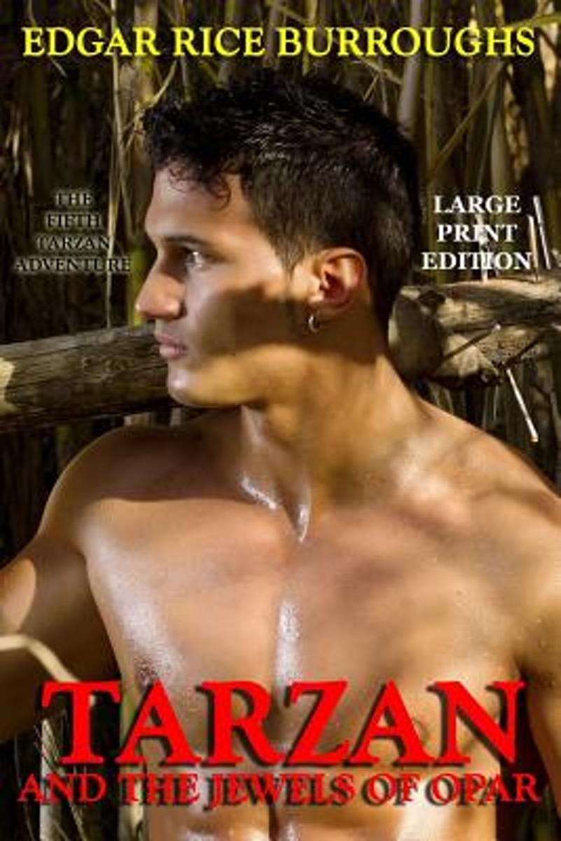 Tarzan and the Jewels of Opar - Large Print Edition