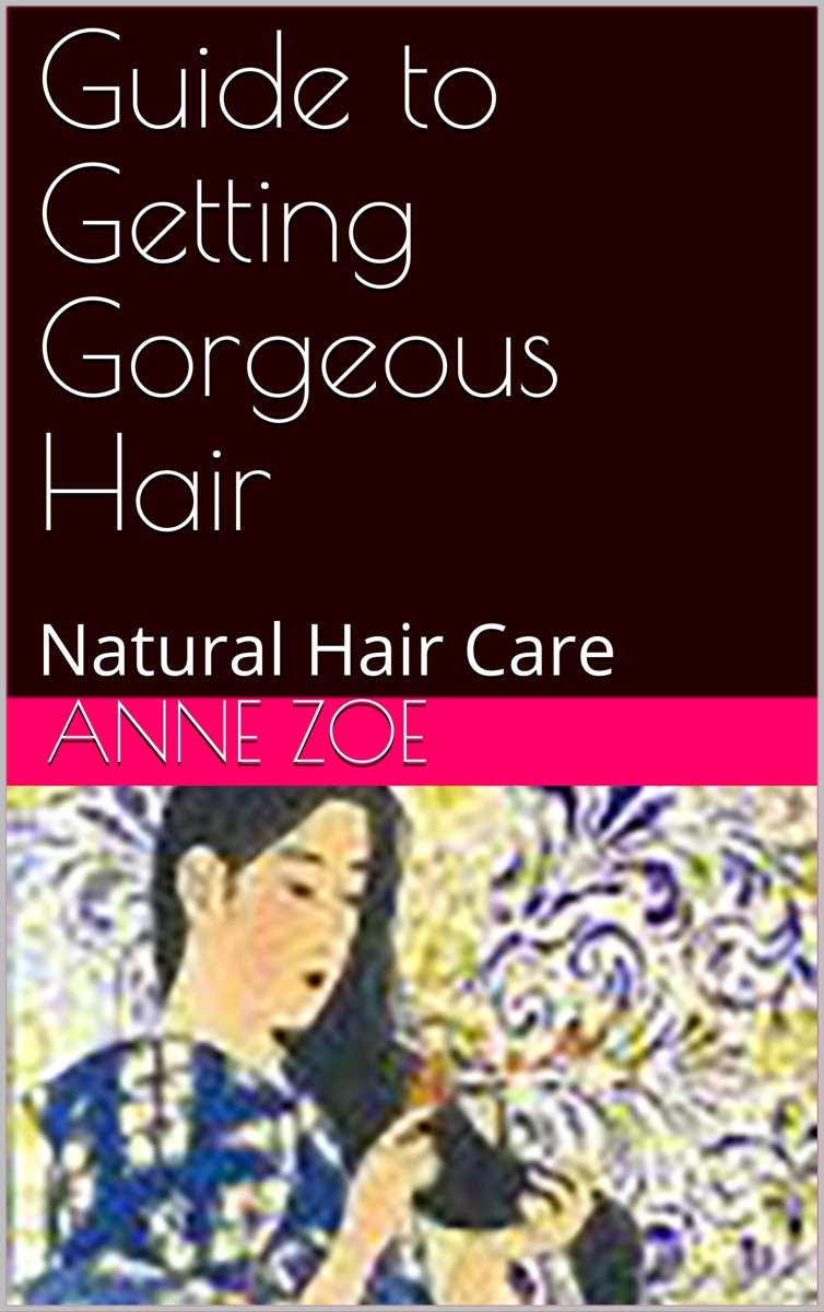 Guide to Getting Gorgeous Hair