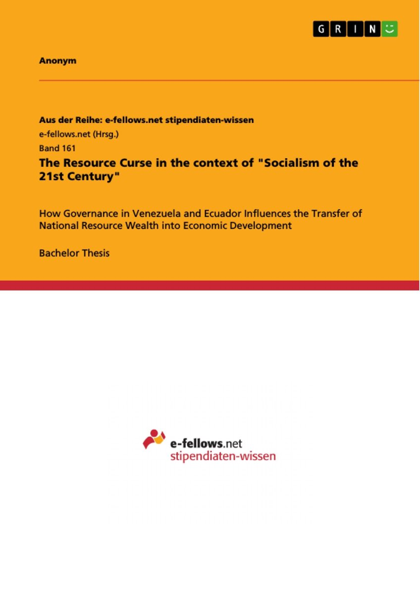 The Resource Curse in the context of 'Socialism of the 21st Century'