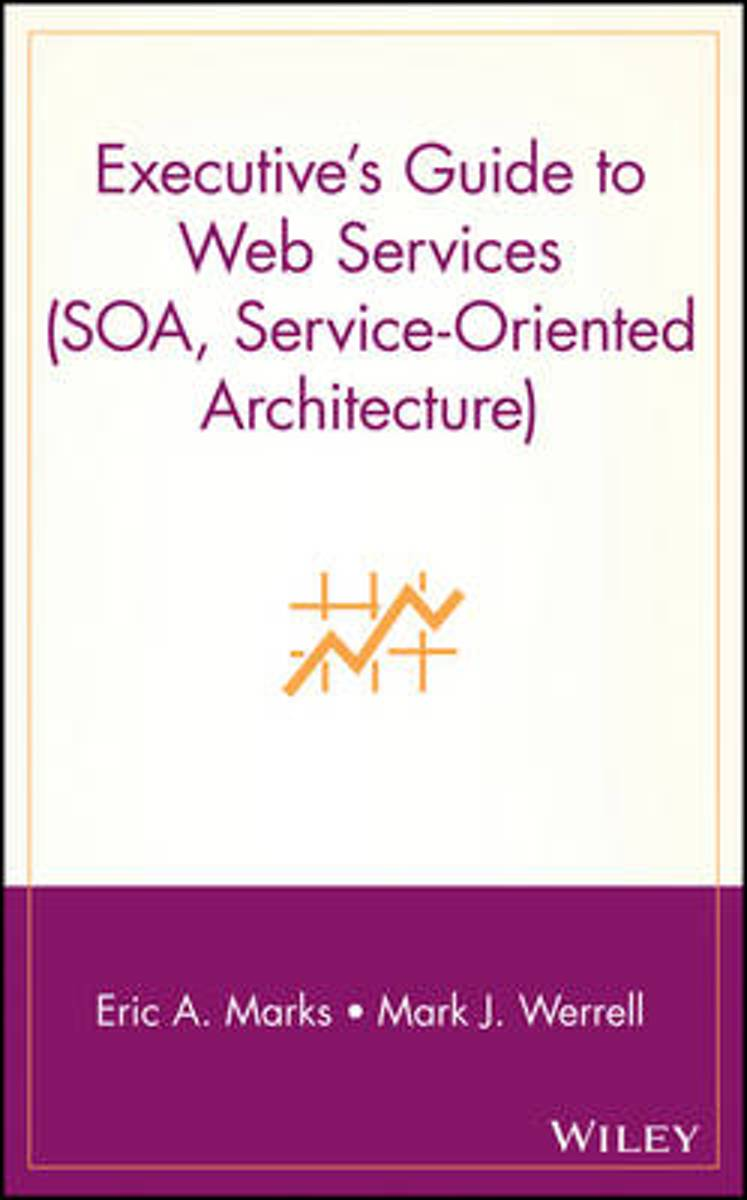 Executive's Guide to Web Services