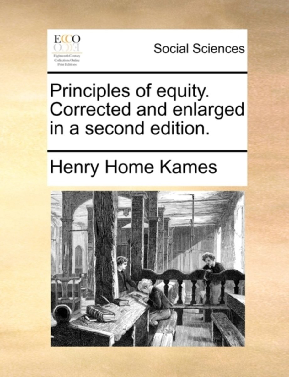 Principles of Equity. Corrected and Enlarged in a Second Edition.