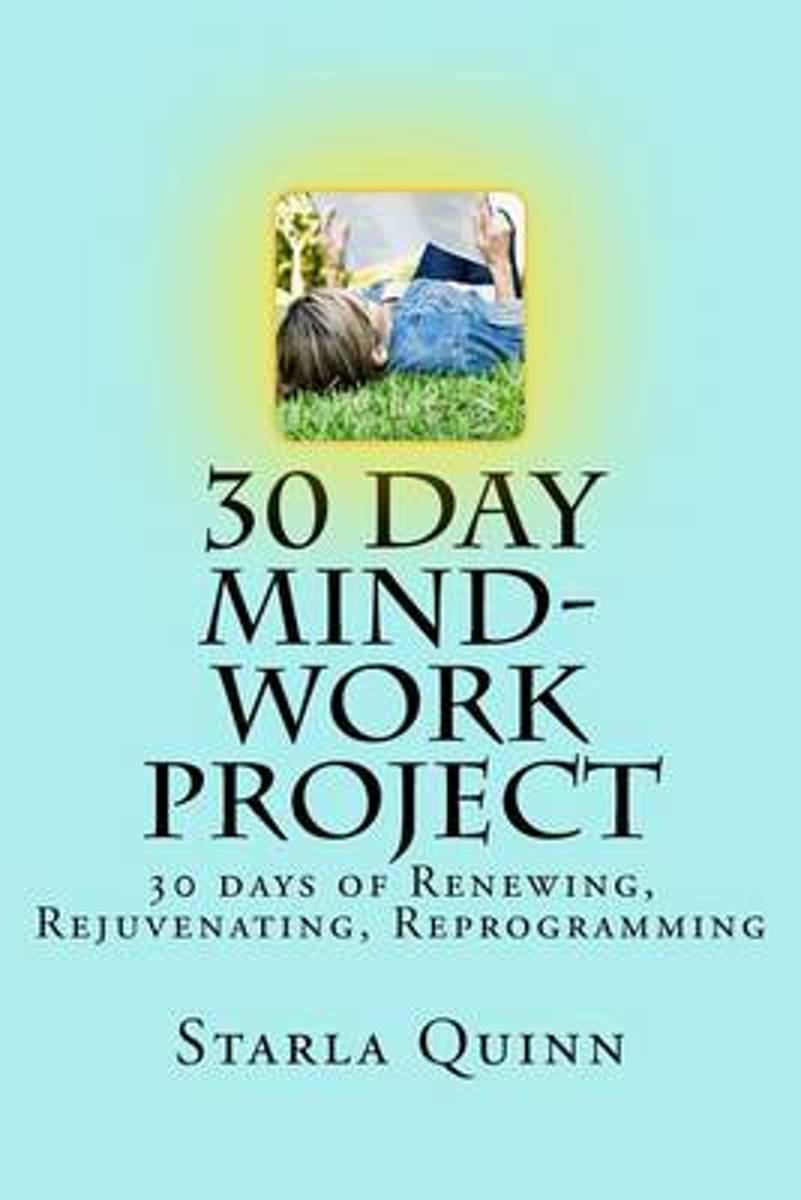 30 Day Mind-Work Project