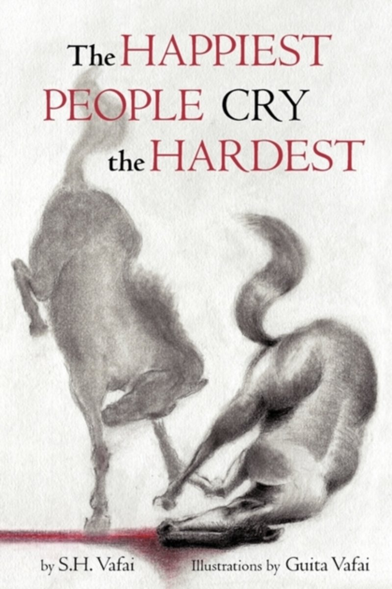 The Happiest People Cry the Hardest