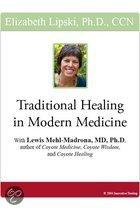 Traditional Healing in Modern Medicine