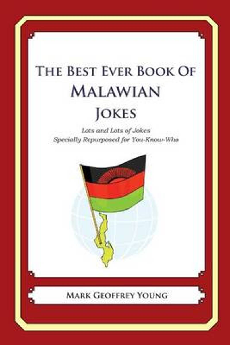 The Best Ever Book of Malawian Jokes