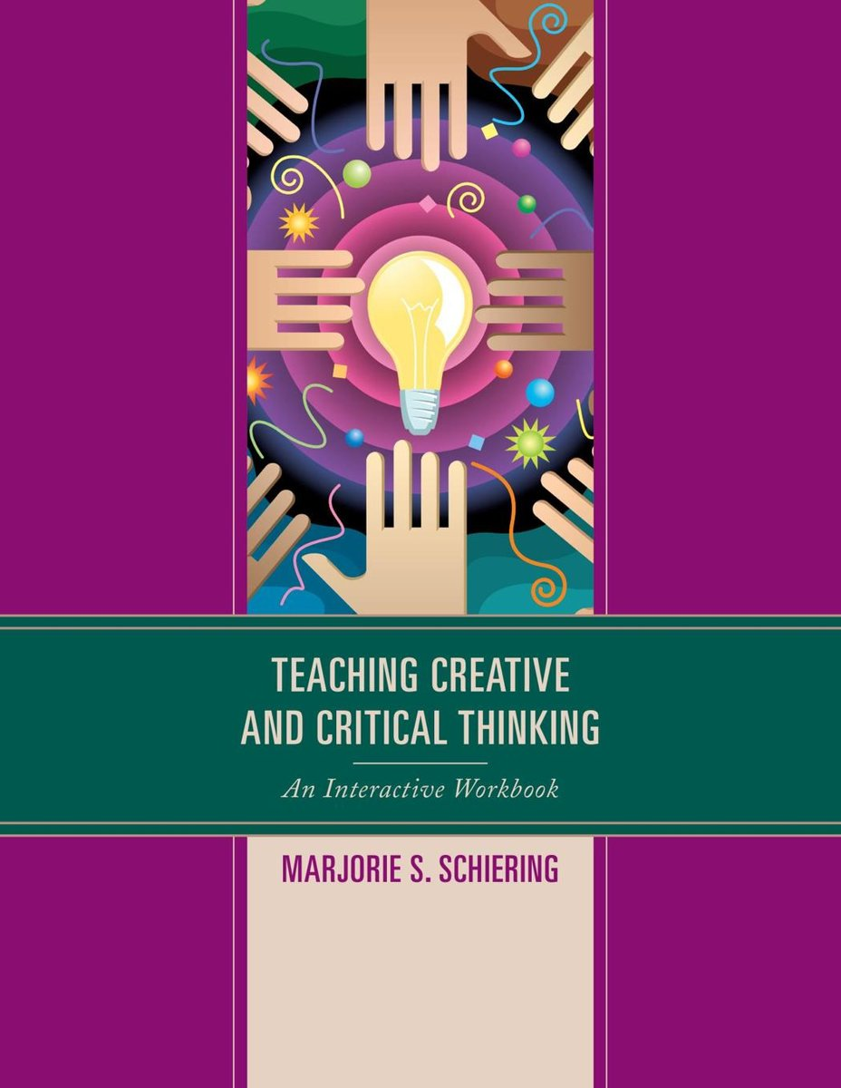 Teaching Creative and Critical Thinking