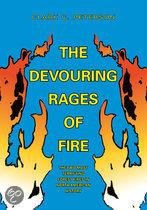 The Devouring Rages of Fire