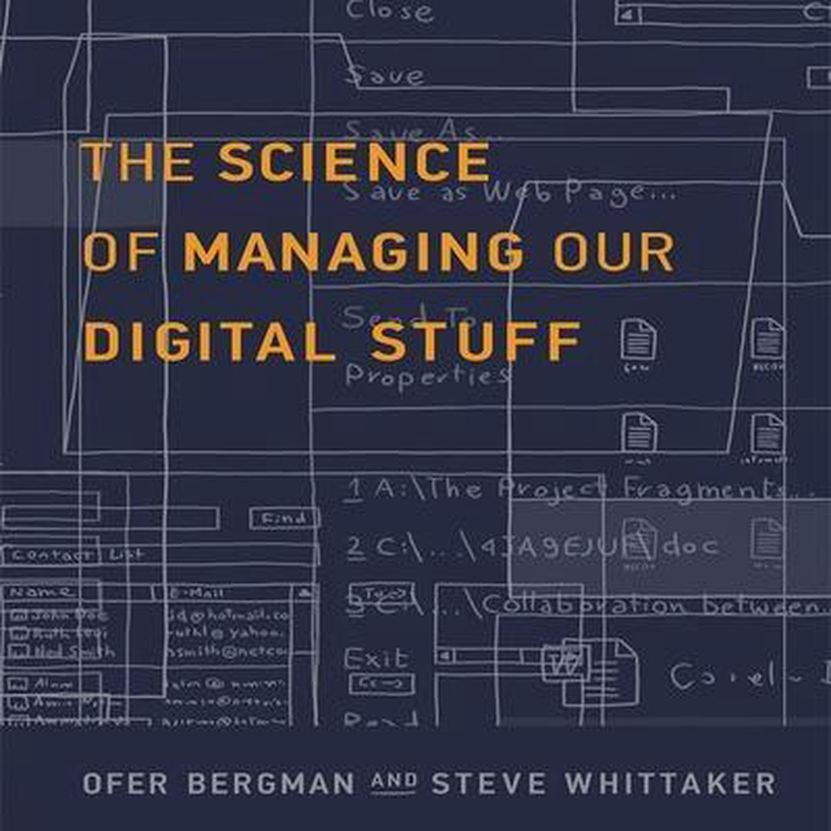 The Science of Managing Our Digital Stuff Lib/E