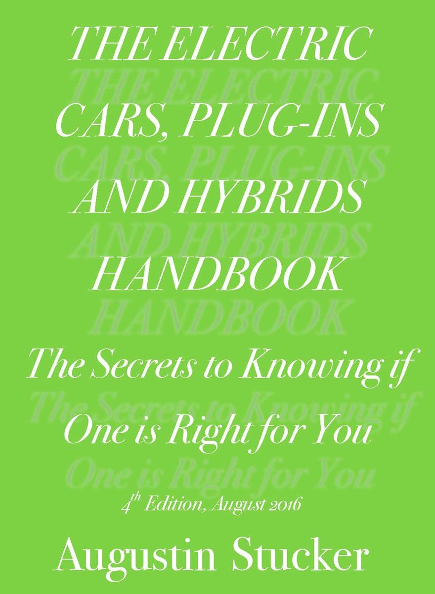 The Electric Cars, Plug-Ins and Hybrids Handbook