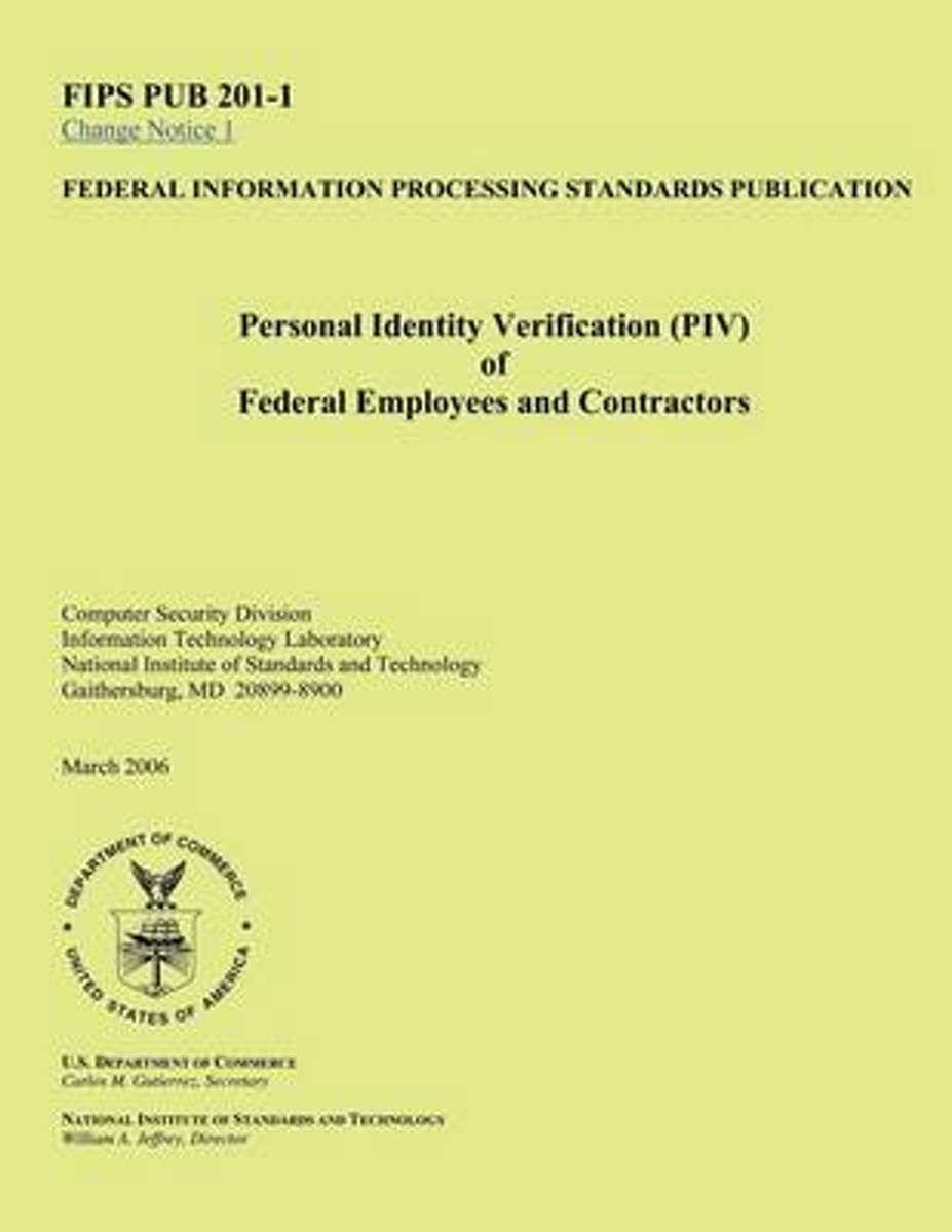 Personal Identity Verification (Piv) Offederal Employees and Contractors