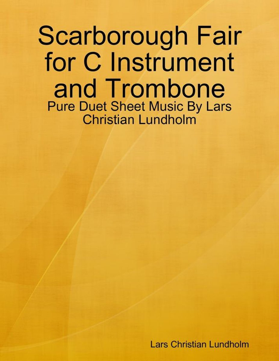 Scarborough Fair for C Instrument and Trombone - Pure Duet Sheet Music By Lars Christian Lundholm