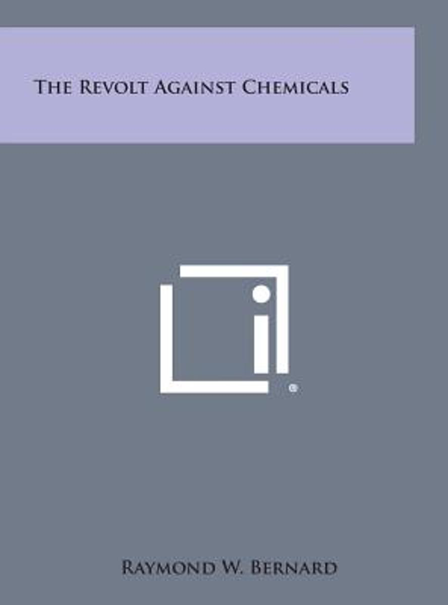The Revolt Against Chemicals