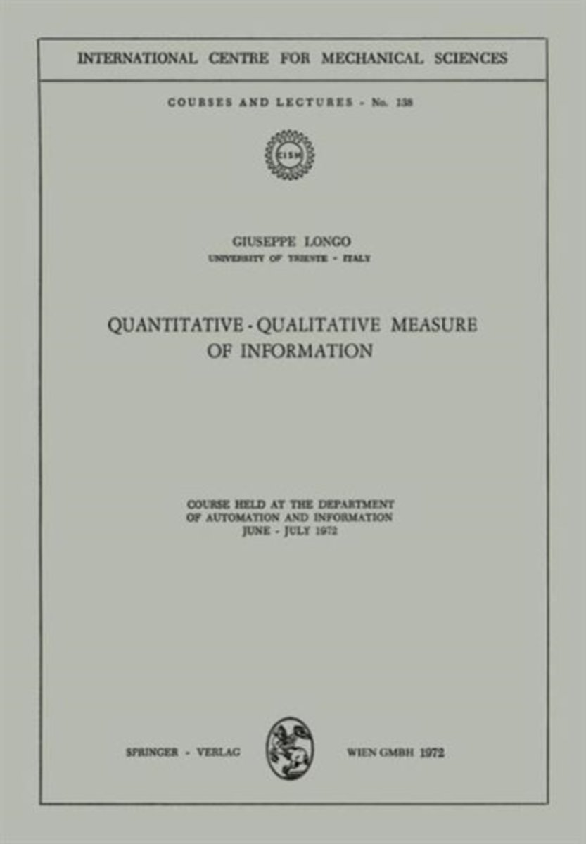 Quantitative-Qualitative Measure of Information