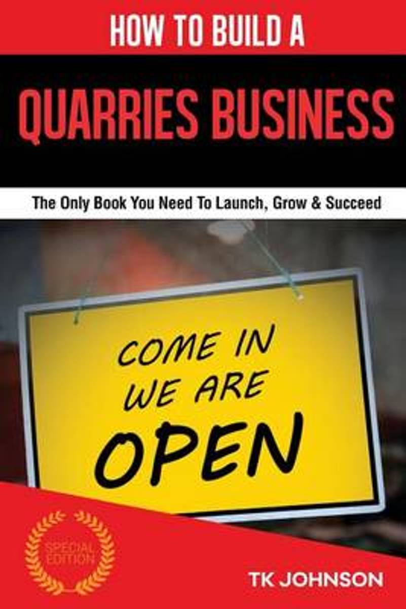 How to Build a Quarries Business (Special Edition)